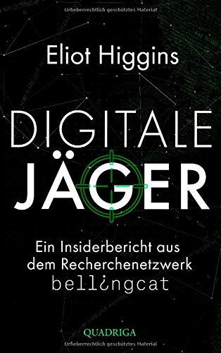 Higgins, Eliot - Digitale Jäger