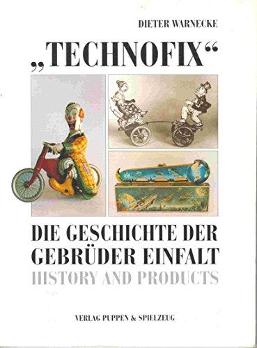 Warnecke, Dieter - Technofix: Die Geschichte der Gebrüder Einfalt