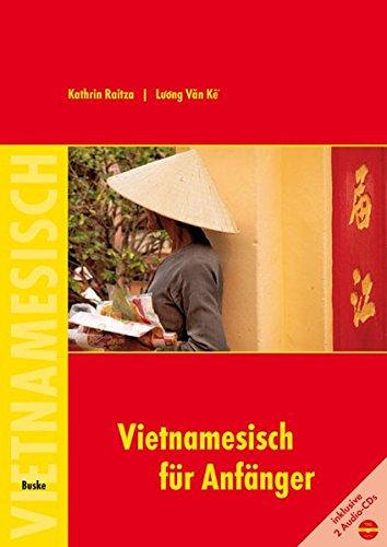 Raitza, Kathrin / Ke, Luong Van - Vietnamesisch für Anfänger