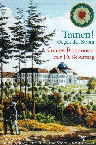 Jenninger, Philipp / Peter, Rolf W. / Seubert, Har - Tamen! Gegen den Strom