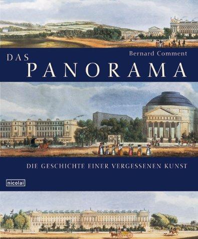 Comment, Bernard - Das Panorama: Die Geschichte einer vergessenen Kunst