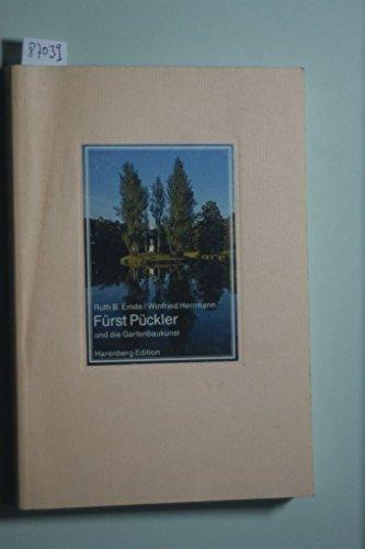 Emde, Ruth B. - Fürst Pückler und die Gartenbaukunst