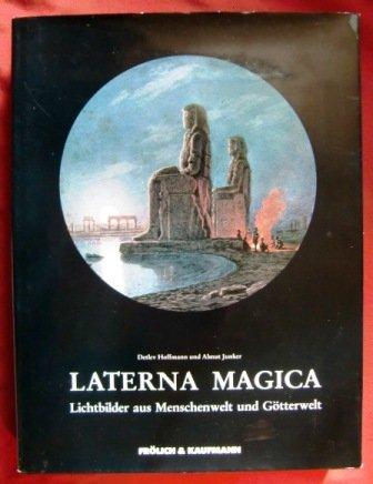 Hoffmann, Detlev - Laterna Magica - Lichtbilder aus Menschenwelt und Götterwelt