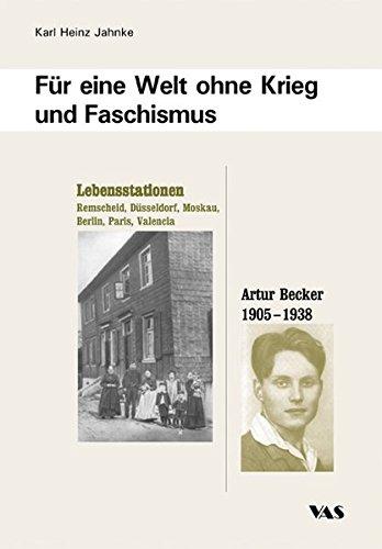 Jahnke, Karl Heinz - Für eine Welt ohne Krieg und Faschismus