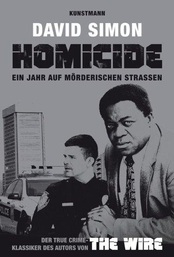 - Homicide: Ein Jahr auf mörderischen Strassen