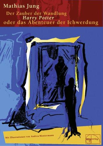 Jung, Mathias - Zauber der Wandlung