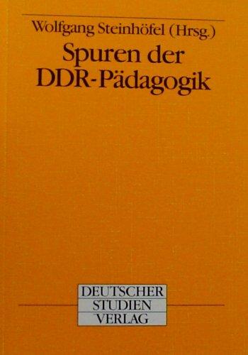 Steinhöfel, Wolfgang - Spuren der DDR- Pädagogik