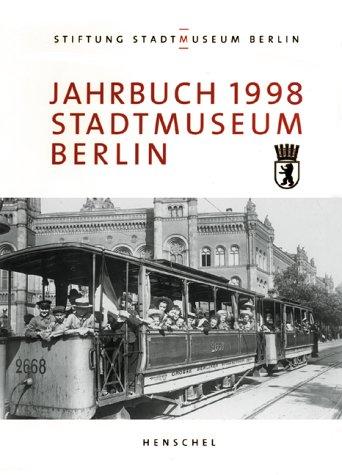 -- - Jahrbuch Stiftung Stadtmuseum Berlin 4/1998