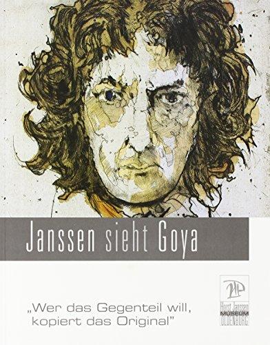 -- - Janssen sieht Goya: Wer das Gegenteil will, kopiert das Original