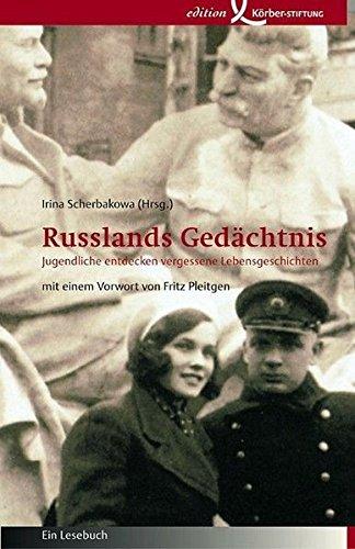 Scherbakowa, Irina (Hrsg.) - Russlands Gedächtnis