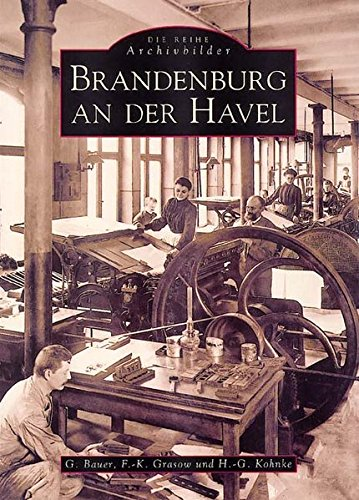 Bauer, G. / Grasow, F.-K. / Kohnke, H.-G. - Brandenburg an der Havel