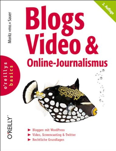 Sauer, Moritz Mo - Blogs, Video & Online-Journalismus