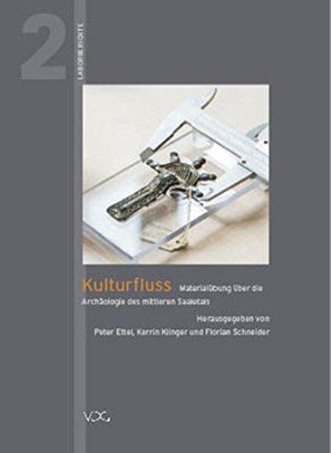 Ettel / Klinger / Schneider (Hrsg.) - Materialübung über die Archäologie des mittleren Saaletals