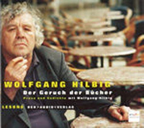 Hilbig , Wolfgang - Der Geruch der Bücher