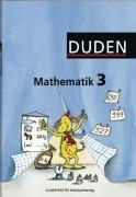 DUDEN PAETEC Schulbuchverlag - Duden Mathematik 3. Schülerbuch. Ausgabe A: Berlin, Brandenburg, Mecklenburg-Vorpommern, Sachsen, Sachsen-Anhalt, Thüringen