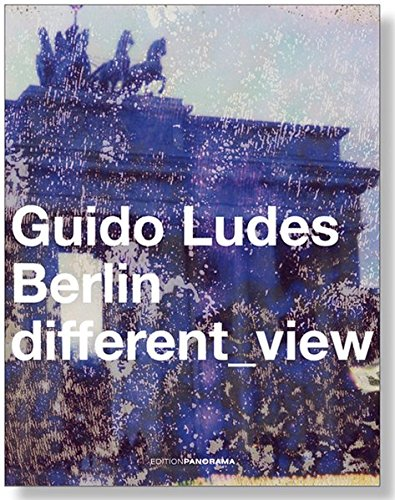 Ludes, Guido - Berlin different_view