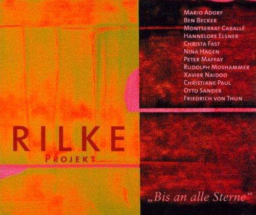 Rilke Projekt - Bis an alle sterne