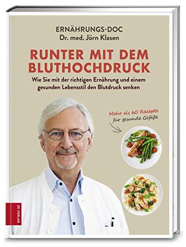 Klasen, Dr. med. Jörn - Runter mit dem Bluthochdruck: Wie Sie mit der richtigen Ernährung und einem gesunden Lebensstil den Blutdruck senken