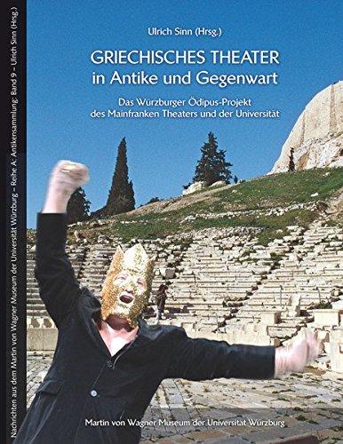 Sinn, Ulrich (HG) - Griechisches Theater in Antike und Gegenwart