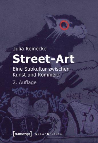 - Street-Art: Eine Subkultur zwischen Kunst und Kommerz