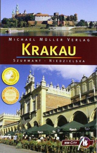 Niedzielska, Magdalena / Szurmant, Jan - Krakau MM-City: Reisehandbuch mit vielen praktischen Tipps