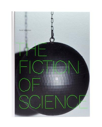 Hülsbömer, Frank - The Fiction of Science