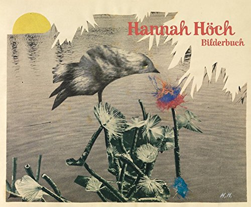 Höch, Hannah - Bilderbuch