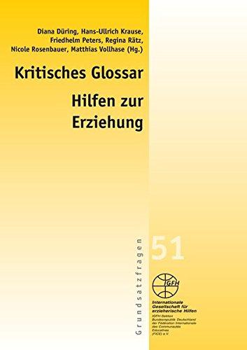 Düring / Krause / Peters / Rätz / Rosenbauer / Vollhase (Hrsg.) - Kritisches Glossar der Hilfen zur Erziehung