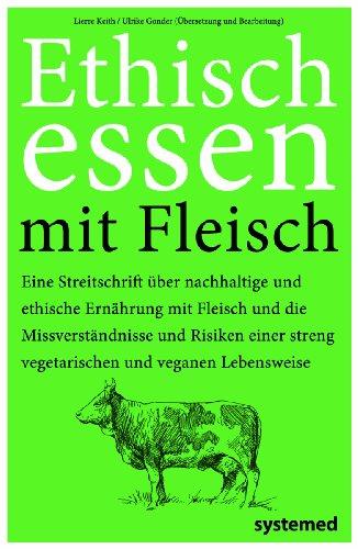 Keith, Lierre - Ethisch Essen mit Fleisch