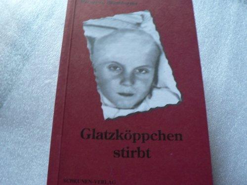 Blumberger, Mirnyj K. - Glatzköppchen stirbt
