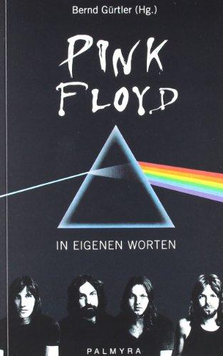 Gürtler, Bernd (Hg.) - Pink Floyd - In eigenen Worten