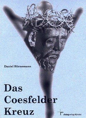 Hörnemann, Daniel - Das Coesfelder Kreuz