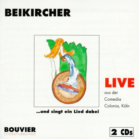 Beikircher , Konrad - Live - ...und singt ein Lied dabei