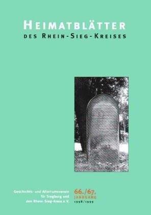-- - Heimatblätter des Rhein-Sieg-Kreises 1998/1999: Jg 66/67