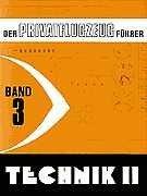 Kühr, Wolfgang - Der Privatflugzeugführer, Technik II, Band 3