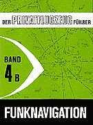Riehl, Karsten - Der Privatflugzeugführer, Funknavigation, Band 4B