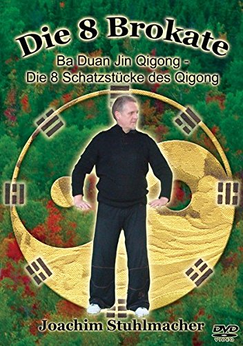 DVD - Die 8 Brokate - Ba Duan Jin Qigong/Die 8 Schatzstücke des Qigong