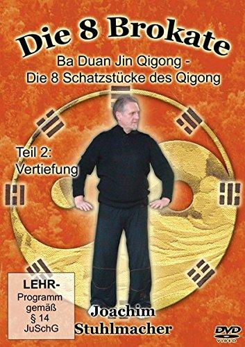 DVD - Die 8 Brokate - Ba Duan Jin Qigong/Die 8 Schatzstücke des Qigong - Teil 2: Vertiefung