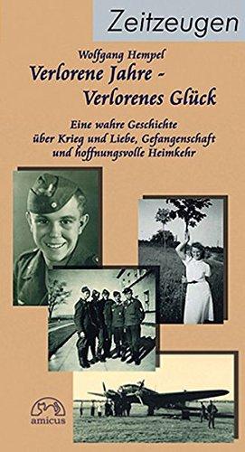 Hempel, Wolfgang - Verlorene Jahre - verlorenes Glück