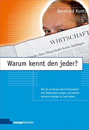 Kuntz, Bernhard - Warum kennt den jeder?