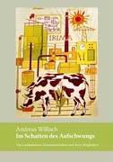 Willisch, Andreas - Im Schatten des Aufschwungs: Von Landarbeitern, Genossenschaften und ihren Mitgliedern. Ergebnisse einer Gemeindestudie
