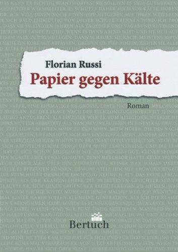 Russi, Florian - Papier gegen Kälte