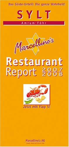 -- - Marcellino's Restaurant Report. Sylt Restaurant Report 2007/2008. Amrum - Föhr