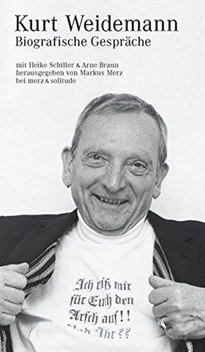 Schiller, Heike / Braun, Arne - Kurt Weidemann: Biografische Gespräche