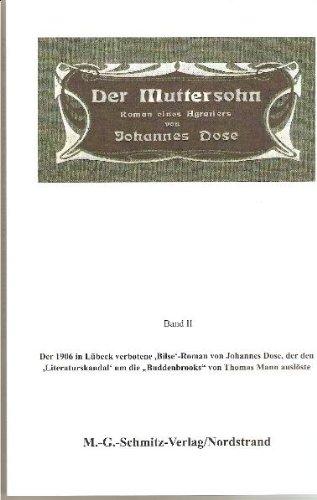 Dose, Johannes - Der Muttersohn: Roman (eines Agrariers). Band II
