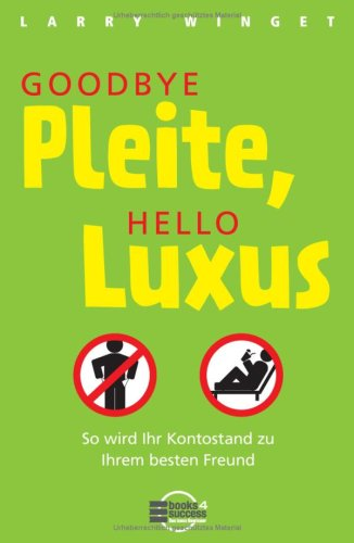 Winget, Larry - Goodbye Pleite, hello Luxus