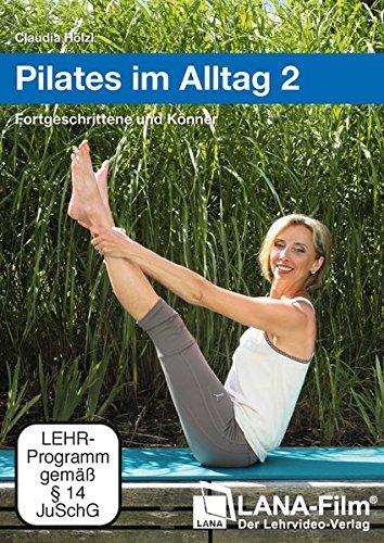 DVD - Pilates im Alltag 2 - Fortgeschrittene und Könner (Claudia Hölzl)