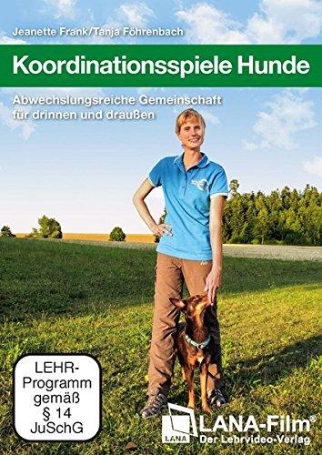 DVD - Koordinationsspiele Hunde - Abwechslungsreiche Gemeinschaft für drinnen und draußen