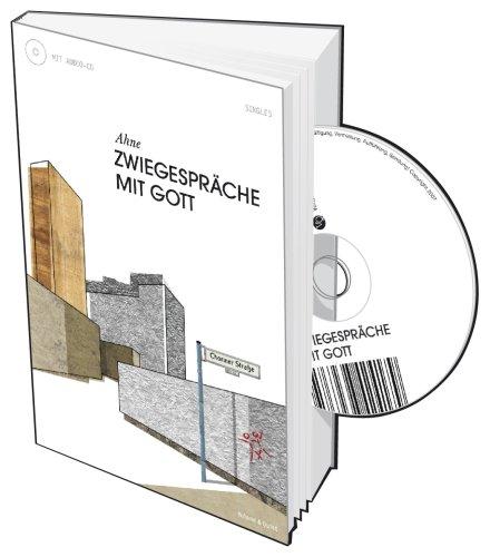 Ahne - Zwiegespräche mit Gott (inkl. CD)