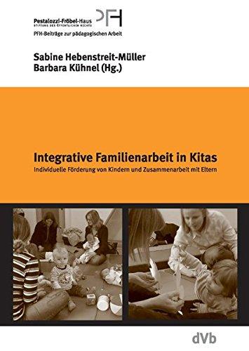 Hebenstreit-Müller, Sabine / Kühnel, Barbara (Hrsg.) - Integrative Familienarbeit in Kindertagesstätten